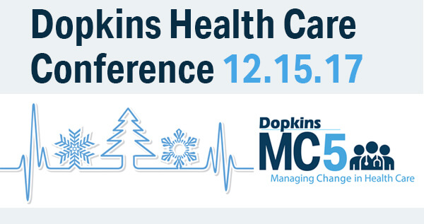 Dopkins 2017 MC5 Health Care Conference