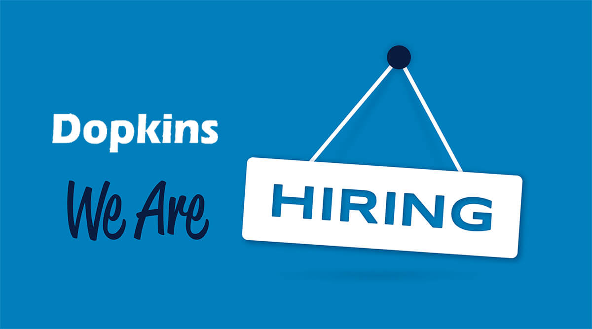 Dopkins is hiring