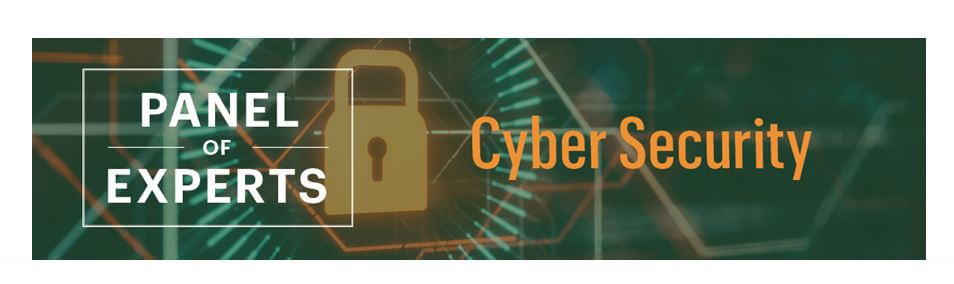 Green photo with a lock, along with the text that says Panel of Experts, CyberSecurity